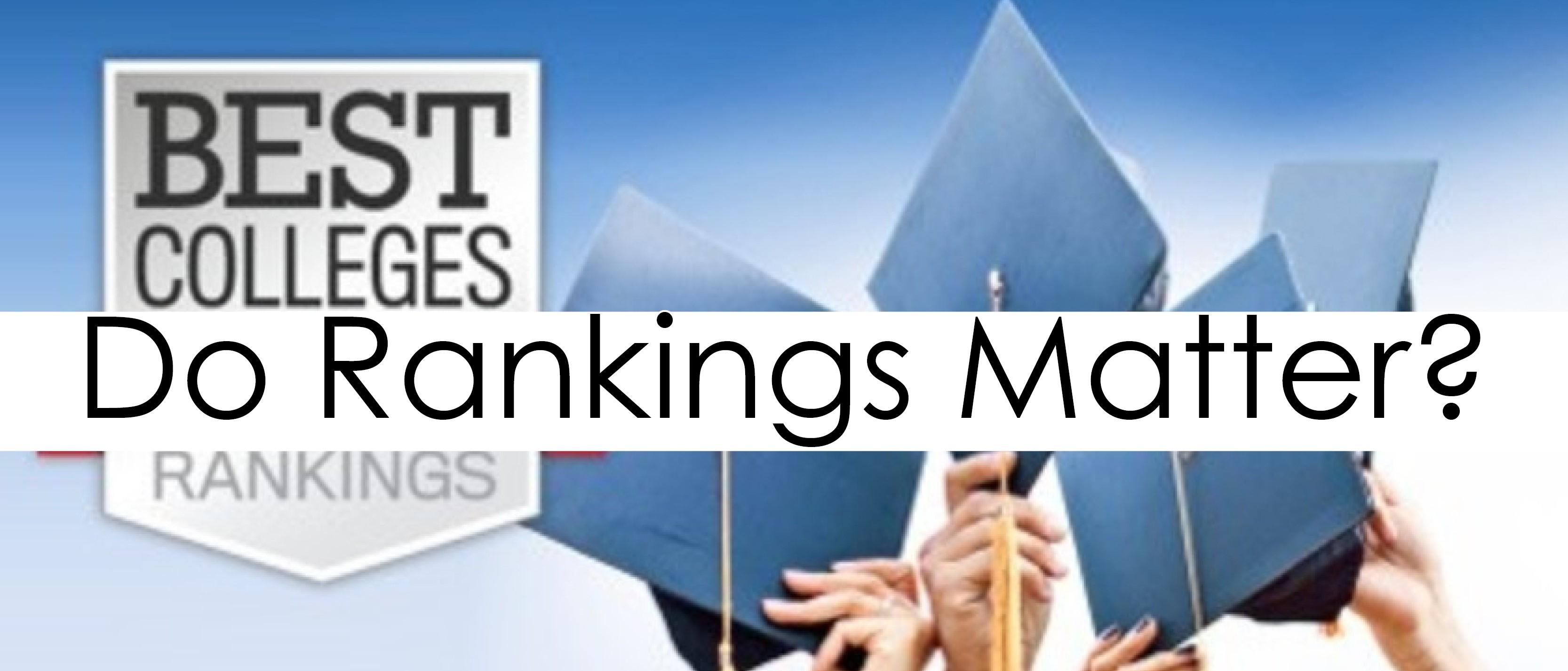 Do Rankings Really Matter?