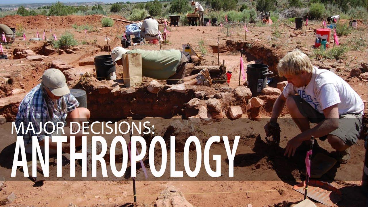 Majoring In Anthropology